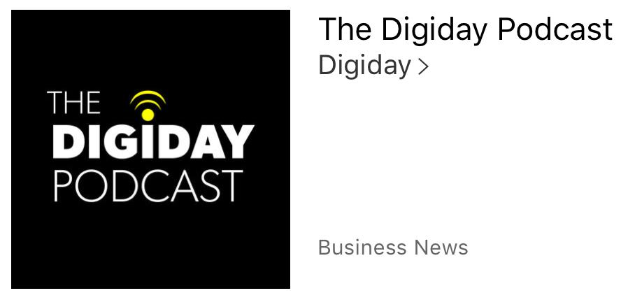 The Digiday Podcastが好き。